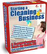 Starting a Cleaning Business Start-Up Guide Kit